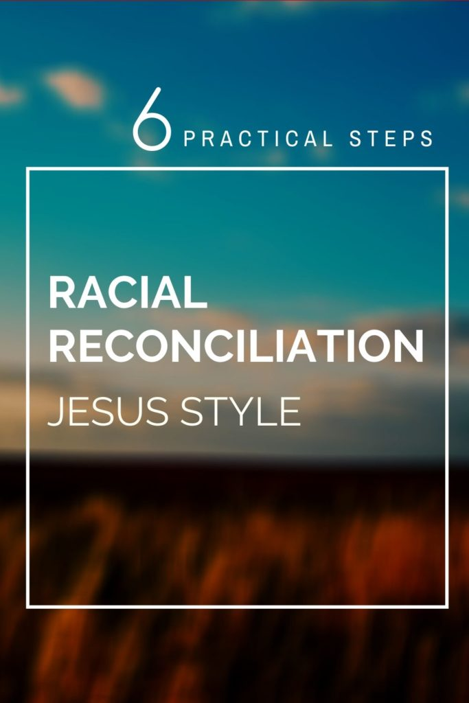 Racial Reconciliation, Jesus Style, Faith Revolution Podcast