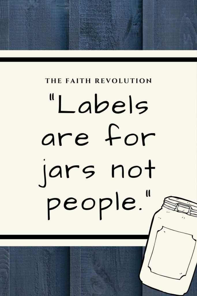 Quote Labels are for Jars Not People